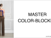 How To Master Color-Blocking Like A Pro