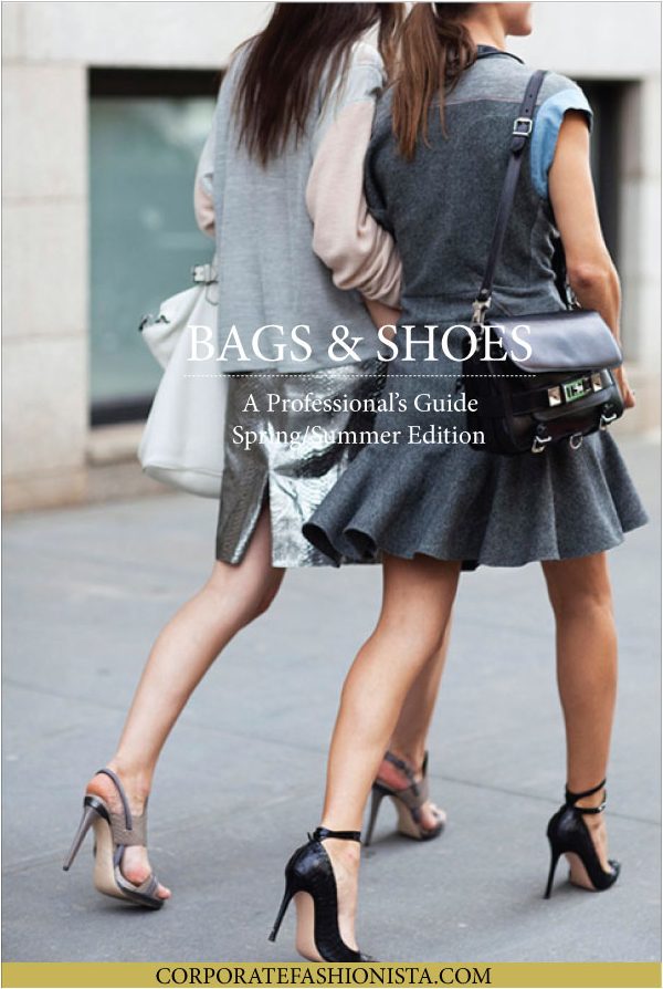 The Ultimate Summer Bag And Shoe Shopping Guide For Professionals | CorporateFashionista.com