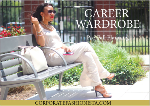 Career Wardrobe: A Pre-Fall Planning Guide | CorporateFashionista.com