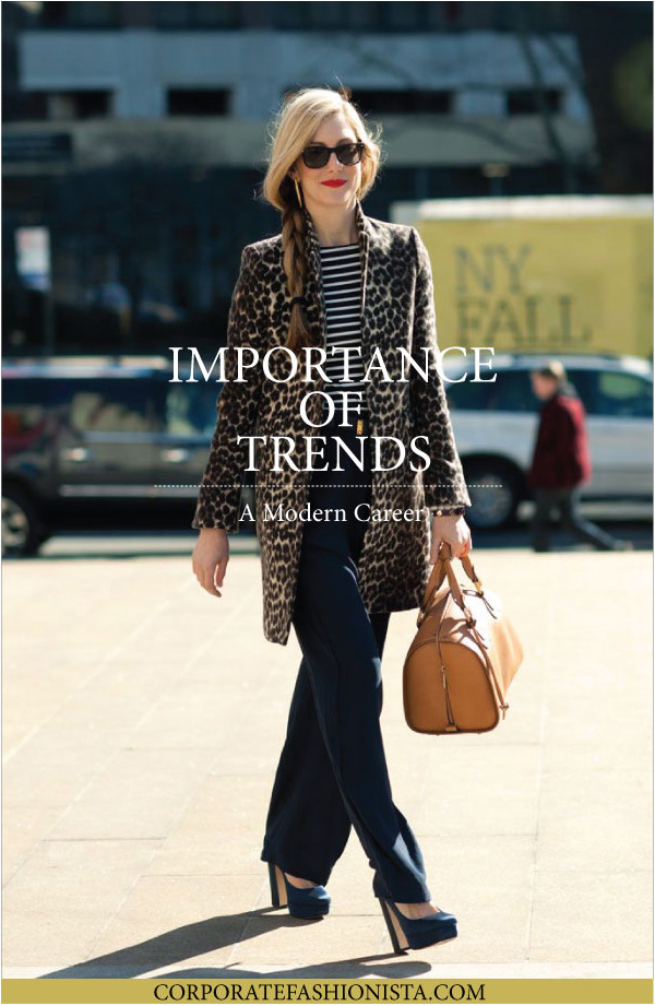 Why Fashion Trends Matter At The Office | CorporateFashionista.com