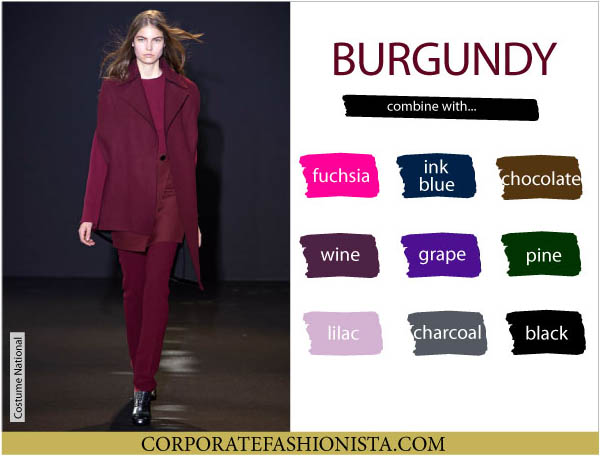 Color Coordinate Your Fall Wardrobe Like A Pro | CF's Color Compatibility Charts - Burgundy | CorporateFashionista.com