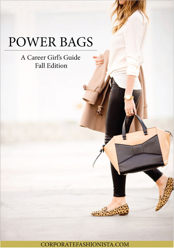 Power Bags: A Career Girl's Fall Guide | CorporateFashionista.com