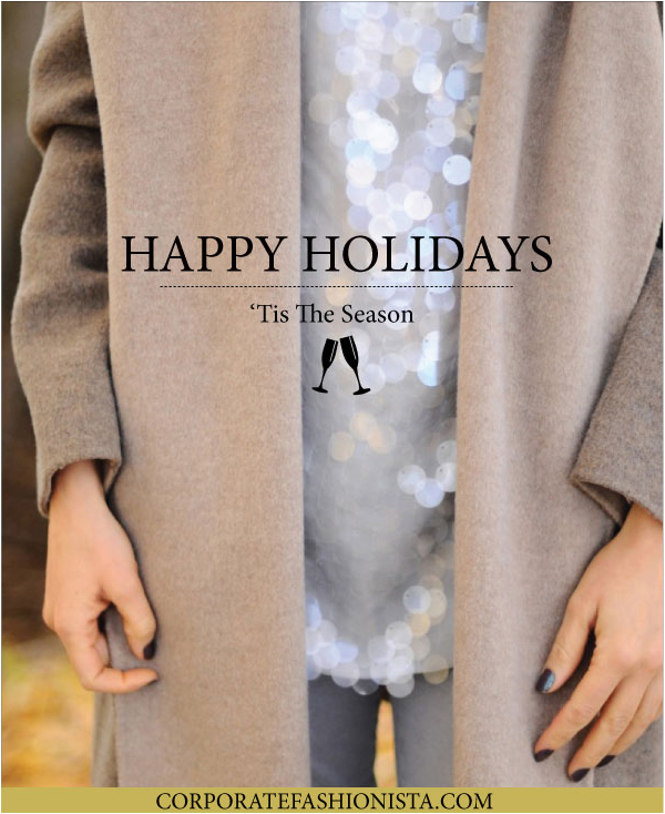 Happy Holidays: From Corporate Fashionista | CorporateFashionista.com