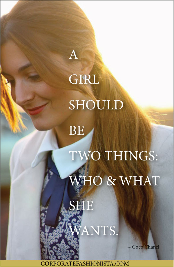 Quote Of The Day: A Girl Should Be… | CorporateFashionista.com