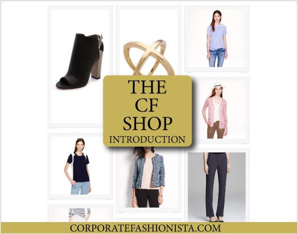 Introducing…The CF Shop - CorporateFashionista.com