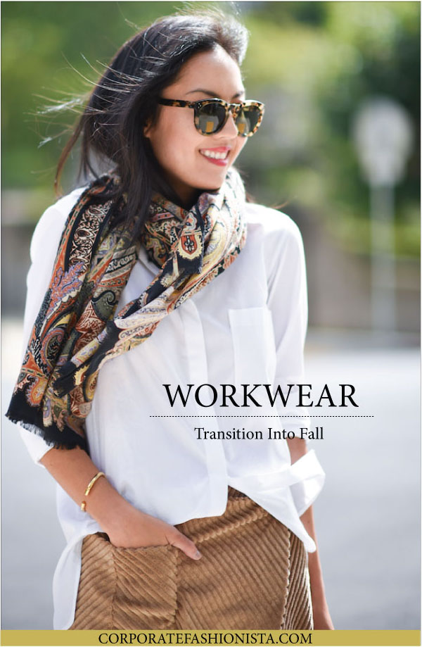 Quick Ways To Transition Into Fall Workwear | CorporateFashionista.com